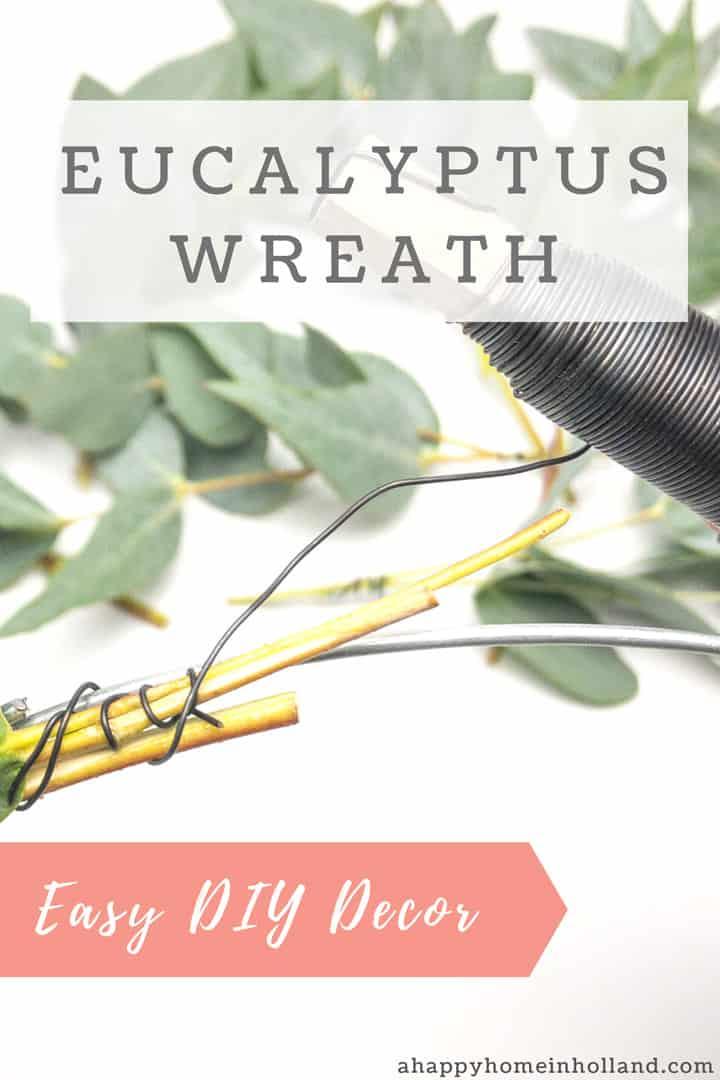 How To Make An Easy Diy Eucalyptus Wreath Step By Step Tutorial